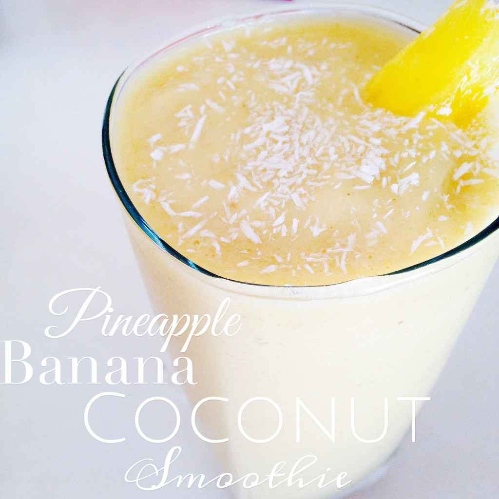 Pineapple Banana Coconut Smoothie
